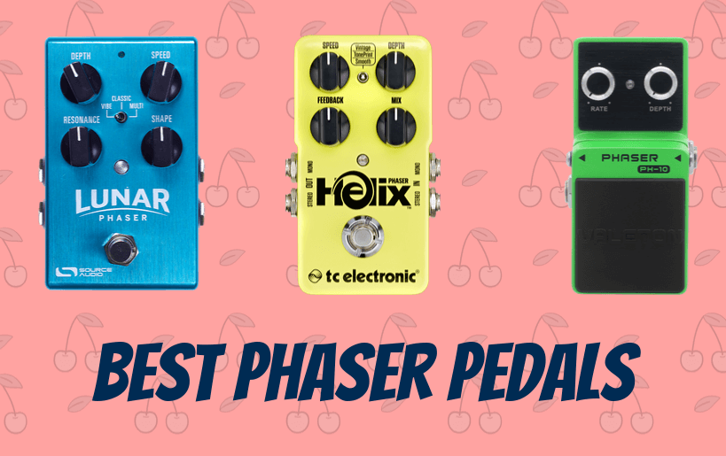 Best Phaser Pedals of 2019 – Reviews and opinions